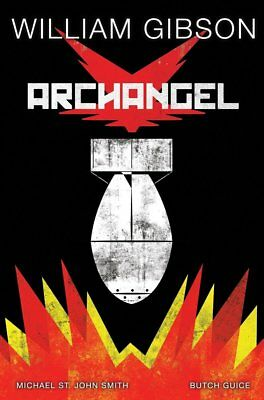 William Gibson's Archangel Hardcover , Butch Guice art, lowest price on Ebay