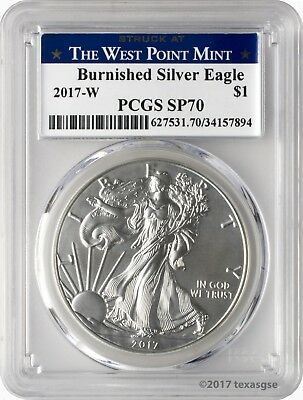 2017-W $1 Burnished American Silver Eagle PCGS SP70 - West Point Label