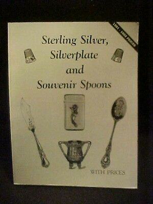 Book: Sterling Silver, Silverplate And Souvenir Spoons,  Id & Values