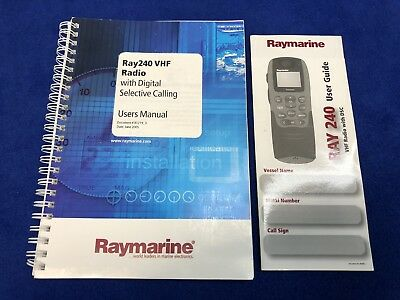 Raymarine Ray240 VHF Marine Radio User Owner Manual Set W/ Quick Reference Guide