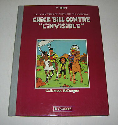 CHICK BILL CONTRE L'INVISIBLE,N° 1,EO BEDINGUE 1983,TBE,TIBET,TINTIN Journal