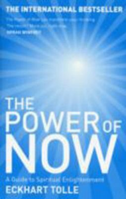 The Power of Now: A Guide to Spiritual Enlightenment By Eckhart .9780340733509