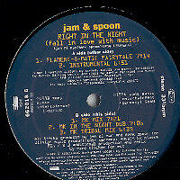 Jam & Spoon / Right In The Night (Fall In Love With Music)