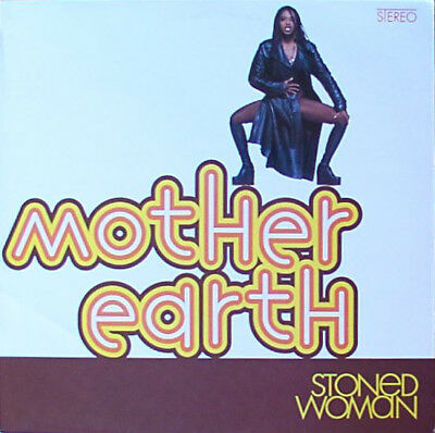 Mother Earth / Stoned Woman