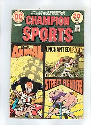 CHAMPION SPORTS No 2 POWER, SKILL AND RAW COURAGE IN ARENA OF VIOLENCE!