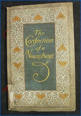 Vintage 1911 The Confession Of A Neurasthenic By Horace Hazeltine Booklet