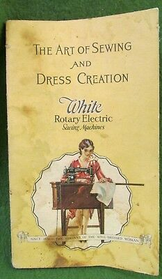 "Old ""White"" Sewing Machine 1929 Sewing & Dress Creation Booklet"