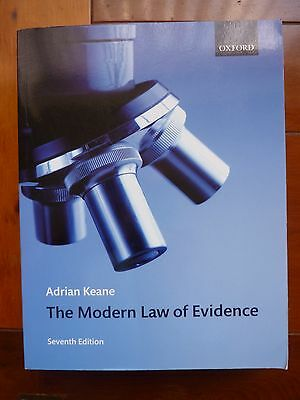 The Modern Law of Evidence By Adrian Keane, 2008, ISBN 9780199231669