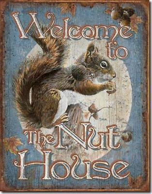 Welcome To The Nut House Squirrel Rustic Funny Humorous Tin Metal Sign