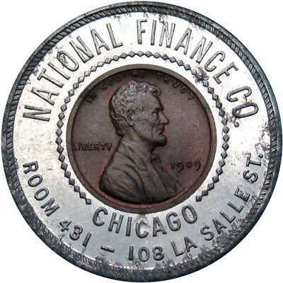 1909 Encased Cent Chicago Illinois National Finance Loans To Salaried People