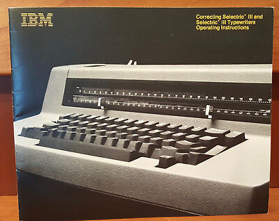 Vintage IBM Correcting Selectric III/Selectric III Typewriter Operating Manual