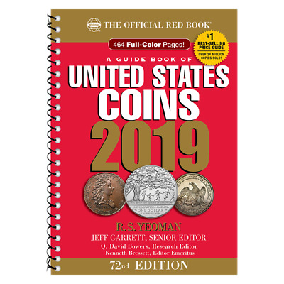 The Official Red Book: A Guide of Book of U.S. Coins 2019 72nd Edition Whitman