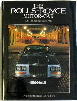 The Rolls-Royce Motor Car And The Bentley Since 1931 (Fifth Edition) Book