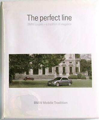 THE PERFECT LINE BMW COUPES – A TRADITION OF ELEGANCE 1938-2006 Mobile Tradition