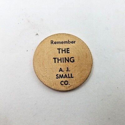 Vintage Wooden Nickel - AJ Small Company - Remember THE THING - NY