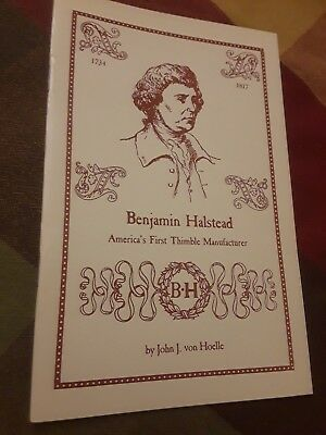 Benjamin Halstead, America's First Thimble Manufacturer, Booklet