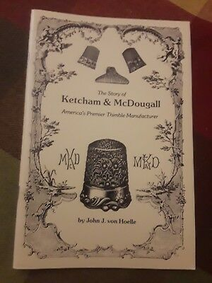 The Story of Ketcham & McDougall, America's Premier Thimble Manufacturer