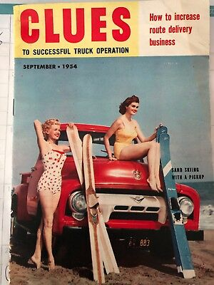 CLUES To SUCCESSFUL TRUCK OPERATION September 1954 FORD TRUCK