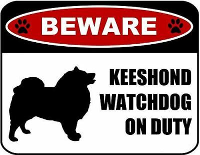 Beware Keeshond Watchdog On Duty (Silhouette) Laminated Dog Sign
