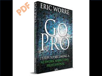 PDF Go Pro 7 Steps to Becoming a Network Marketing Pro - Eric Worre PDF format