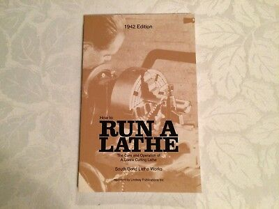 How To Run A Lathe 1942 Edition Southbend Lathe Works Reprinted