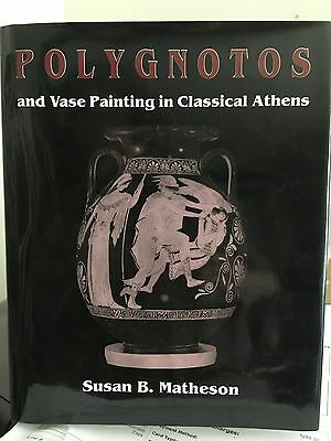 Polygnotos And Vase Painting In Classical Athens  SUSAN B MATHESON  GREEK ART