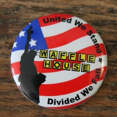 Waffle House United We Stand Divded We Fall Statue Liberty Flag button pin 2.25""