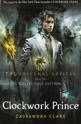 The Infernal Devices 2: Clockwork Prince By Cassandra Clare. 9781406330359