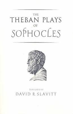 The Theban Plays of Sophocles (The Yale New Classics Series) by Sophocles