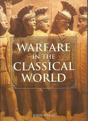 Warfare in the Classical World by John Warry (2006)