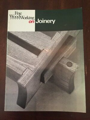 1986 Fine WoodWorking on Joinery by Fine WoodWorking Magazine