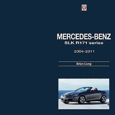 Mercedes-Benz SLK -  R171 Series 2004-2011 by Brian Long (Hardback, 2015)