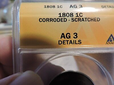 1808 Large Cent - Classic Head    Anacs Ag 3