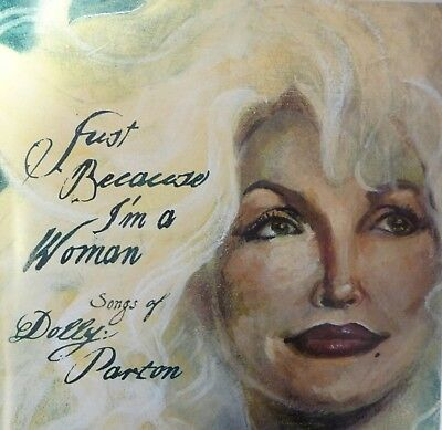 Just Because I'm a Woman: The Songs of Dolly Parton by Various Artists (CD) VG++