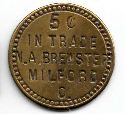 Milford Ohio token - N.A.Brewster - 5c in trade - Jas.Murdock maker, Clermont Co