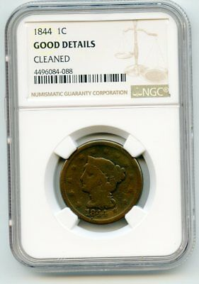 1844 Braided Hair Large Cent (Good Deails) NGC.  Cleaned