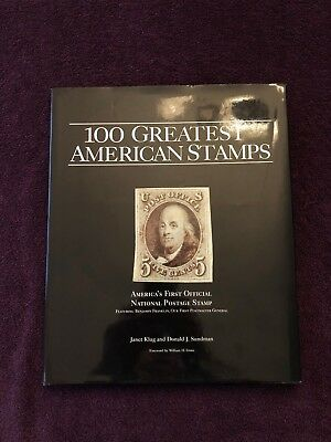 """100 Greatest American Stamps """"America's First Official National Postage Stamps"""""""