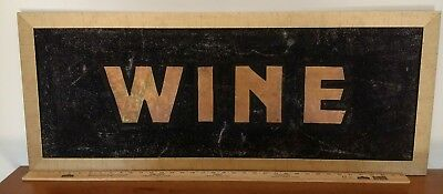 *WINE* REAL ANTIQUE 1900s BLACK SMALTZ GOLD LETTERS WALL SIGN 4 CELLAR BAR