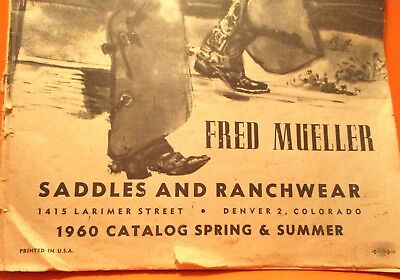 1960 FRED MUELLER DENVER COLORADO Catalog Saddles Boots Spurs Chaps