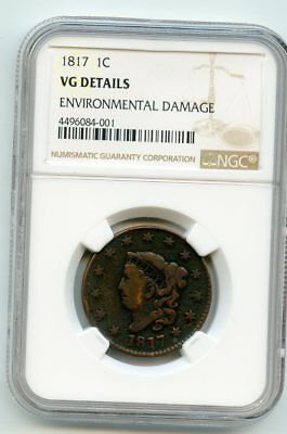 1817 Coronet Head Cent (VG Details) NGC  Damage-Environmental