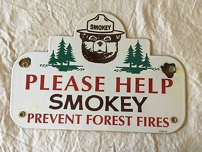 Old ORIGINAL Please Help Smokey The Bear Prevent Forest Fire Porcelain Camp Sign