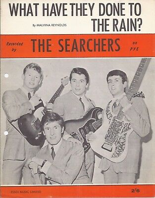 "The Searchers – Music Sheet (UK) "" WHAT HAVE THEY DONE TO THE RAIN """