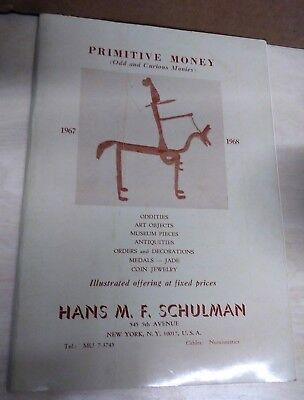 Primative Money Odd and Curious Moneys 1967-1968 Hans M.F. Schulman