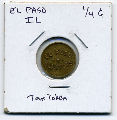 El Paso Illinois Local 1/4c Sales Tax Token IL-L38 R6
