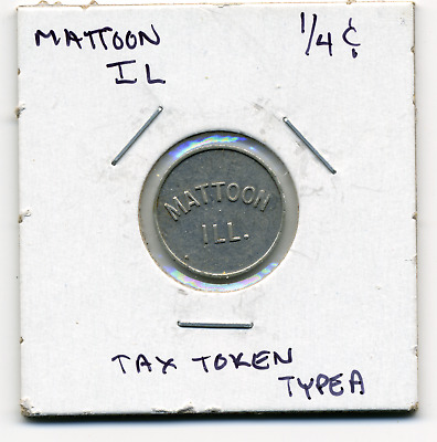 Mattoon Illinois Local 1/4c Sales Tax Token IL-L59A R4
