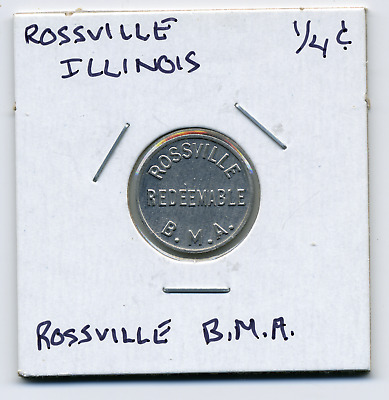 ROSSVILLE B.M.A. Illinois Local 1/4c Sales Tax Token IL-L89 R5