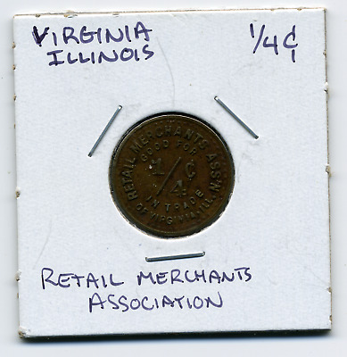 Virginia Illinois Retail Merchants Ass'n Local 1/4c Sales Tax Token IL-L102 R7