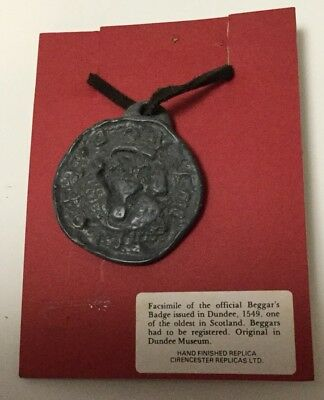 Facsimile Beggar'S Badge Issued In Dundee - Free P+P Uk Only.