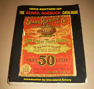 1902 Edition of The Sears, Roebuck Catalogue Crown Publishing Vintage Ads