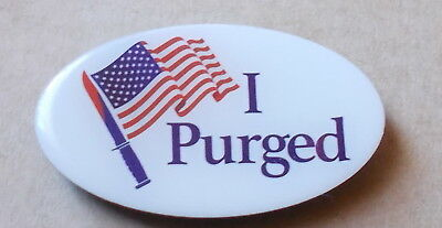"Anstecker Pin ""The Purge - I Purged"""